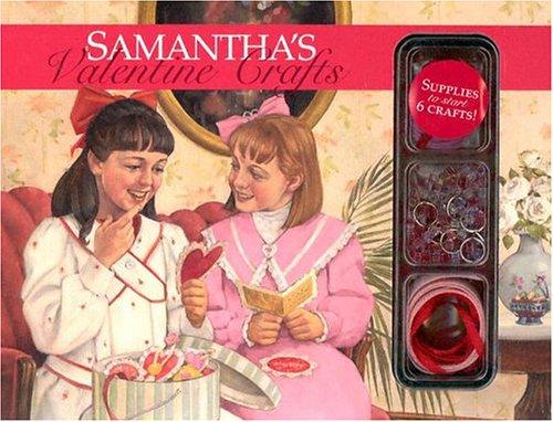 Samantha's Valentine Crafts (American Girls Collection Sidelines)