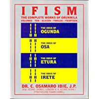 Ifism -Complete Works Orunmila: 10-13