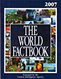 The World Factbook 2007 (CIA's 2006 Edition)