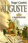 Auguste, tome 2 : L'Imperator par Caratini