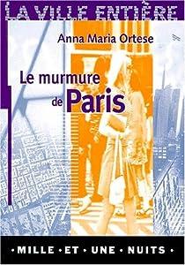 Le murmure de Paris par Ortese