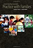 Understanding Generalist Practice with Families, Hull, Grafton H. and Mather, Jannah J., 053457937X