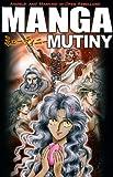 Manga Mutiny, , 141431681X