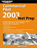 Commercial Pilot Test Prep 2003, Charles L. Robertson and Jackie Spanitz, 1560274700