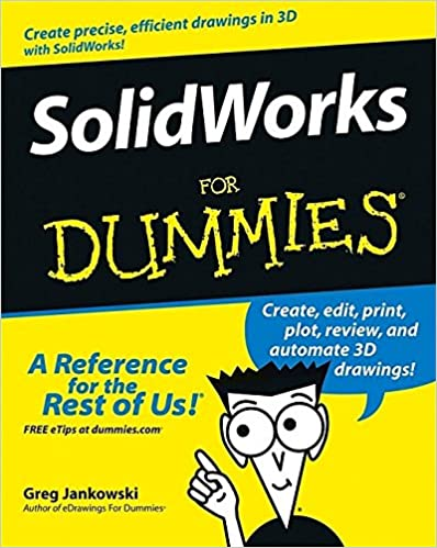 SolidWorks For Dummies (For Dummies (Computers)) Ebook Rar
