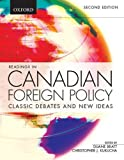 Readings in Canadian Foreign Policy: Classic Debates and New Ideas