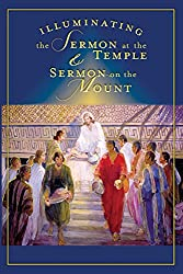 Illuminating the Sermon at the Temple and the Sermon on the Mount
