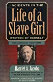 Incidents in the Life of a Slave Girl, Written by Herself, Harriet A. Jacobs, 0674002717