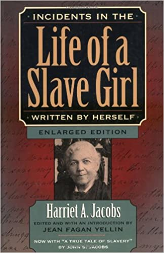 harriet jacobs life of a slave girl analysis