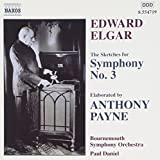 Edward Elgar: The Sketches for Symphony No. 3