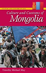Culture and Customs of Mongolia (Cultures and Customs of the World)