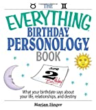 The Everything Birthday Personology Book, Marian Singer, 1593377266