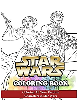 Star Wars Coloring Book Coloring All Your Favorite Characters In