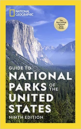 National Geographic Guide to National Parks of the United States 9th Edition