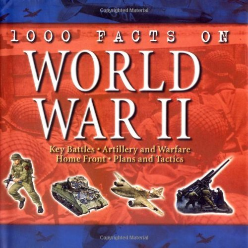 Download By Brian Williams 1000 Facts on World War II [Hardcover] ebook