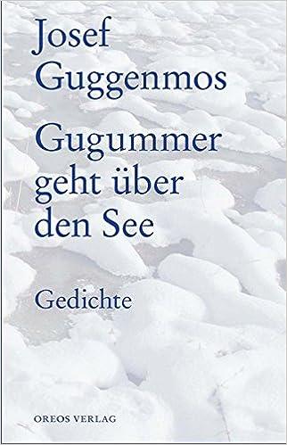 Gugummer Geht über Den See Gedichte Amazonde Rainer Jehl
