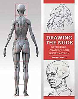 Drawing the nude structure anatomy and observation kindle drawing the nude structure anatomy and observation by elliot stuart fandeluxe Choice Image