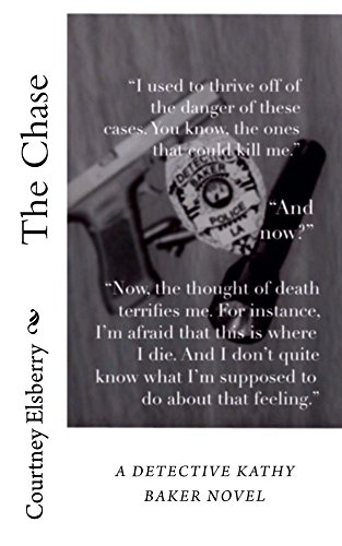 The Chase (Detective Kathy Baker Earmark 3)