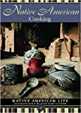Native American Cooking (Native American Life (Mason Crest))