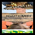Reality Bites: Camp Confidential #15 Audiobook by Melissa Morgan Narrated by Lauren Davis