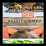 Reality Bites: Camp Confidential #15 | Melissa Morgan