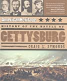American Heritage History of the Battle of Gettysburg, American Heritage Publishing Staff and Byron Preiss Visual Staff, 0060549335