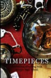 Timepieces: Collected Essays