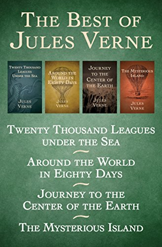 the-best-of-jules-verne-twenty-thousand-leagues-under-the-sea-around-the-world-in-eighty-days-journe