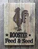 "*Rooster* Feed & Seed w/ a rustic tin Rooster...  Plaque is 8 1/2"" x 7 1/2""  These are made to order. Your sign will NOT be the one in the images."