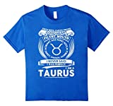 I Never Said I Was Perfect I Am A Taurus T-shirt