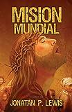 Mision Mundial, Jonathan Lewis, 1560630671