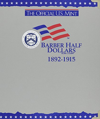 The Official U.S. Mint Barber Half Dollars Coin Album: 1892-1915