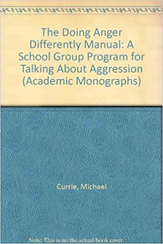 Book The Doing Anger Differently Manual: A School Group Program for Talking About Aggression (Academic Monographs)
