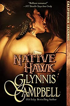 Native Hawk (California Legends Book 3) by [Campbell, Glynnis]