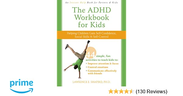 Yoga Helps Children With Adhd >> The Adhd Workbook For Kids Helping Children Gain Self Confidence
