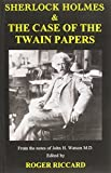Sherlock Holmes & the Case of the Twain Papers