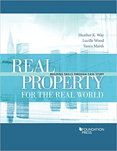 Real property for the real world building skills through case study real property for the real world building skills through case study coursebook 1st edition fandeluxe Choice Image