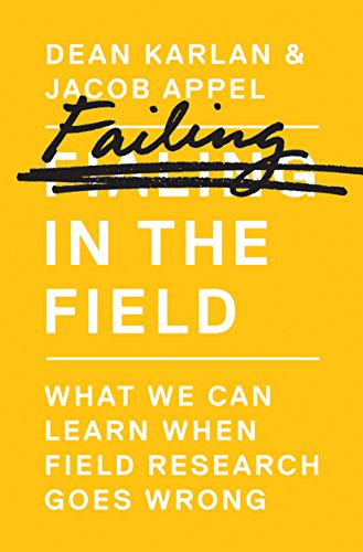 Download PDF Failing in the Field - What We Can Learn When Field Research Goes Wrong