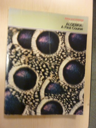 Algebra: A First Course