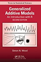 Generalized Additive Models: An Introduction with R, 2nd Edition Front Cover