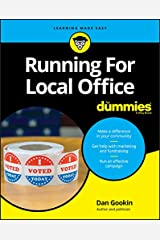 Running For Local Office For Dummies Kindle Edition