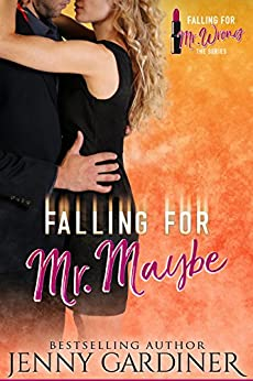 Falling for Mr. Maybe (Falling for Mr. Wrong Book 2) by [Gardiner, Jenny]