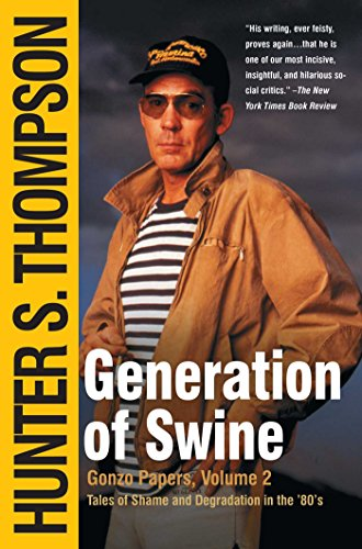 Generation of Swine: Tales of Shame and Degradation in the - In Vegas Fear Loathing Shop Las And