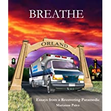 Breathe: Essays from a Recovering Paramedic