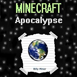 Diary of a Minecraft Apocalypse