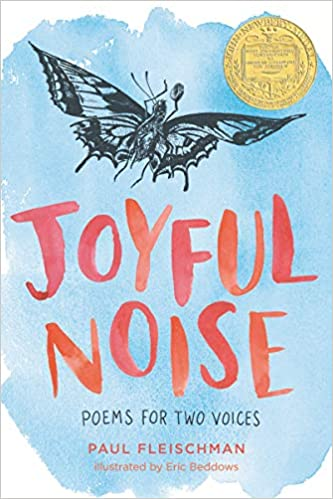 Joyful Noise Poems For Two Voices Paul Fleischman Eric