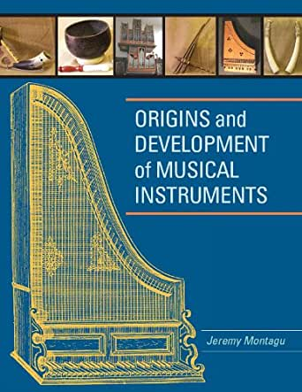 Origins and Development of Musical Instruments - Kindle