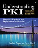 img - for Understanding PKI: Concepts, Standards, and Deployment Considerations (paperback) (2nd Edition) book / textbook / text book