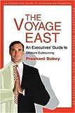 The Voyage East, Prashant Dubey, 0595288340