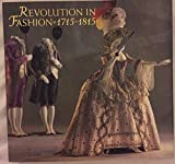 img - for Revolution in Fashion: European Clothing, 1715-1815 book / textbook / text book